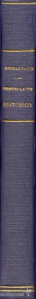 Libros antiguos: NOMENCLATOR HISTÓRICO IGLESIAS PARROQUIALES Y RURALES, SANTUARIOS Y CAPILLAS PROVINCIA GERONA. 1908 - Foto 3 - 58607414