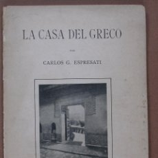 Libros antiguos - La casa del Greco. Carlos G. Espresati - 61764144