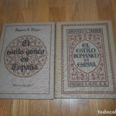Libros antiguos: LOTE 2 LIBROS, AUGUSTO L,MAYER, EL ESTILO ROMANICO EN ESPAÑA Y EL ESTILO GOTICO EN ESPAÑA 1 EDICION. Lote 62536752