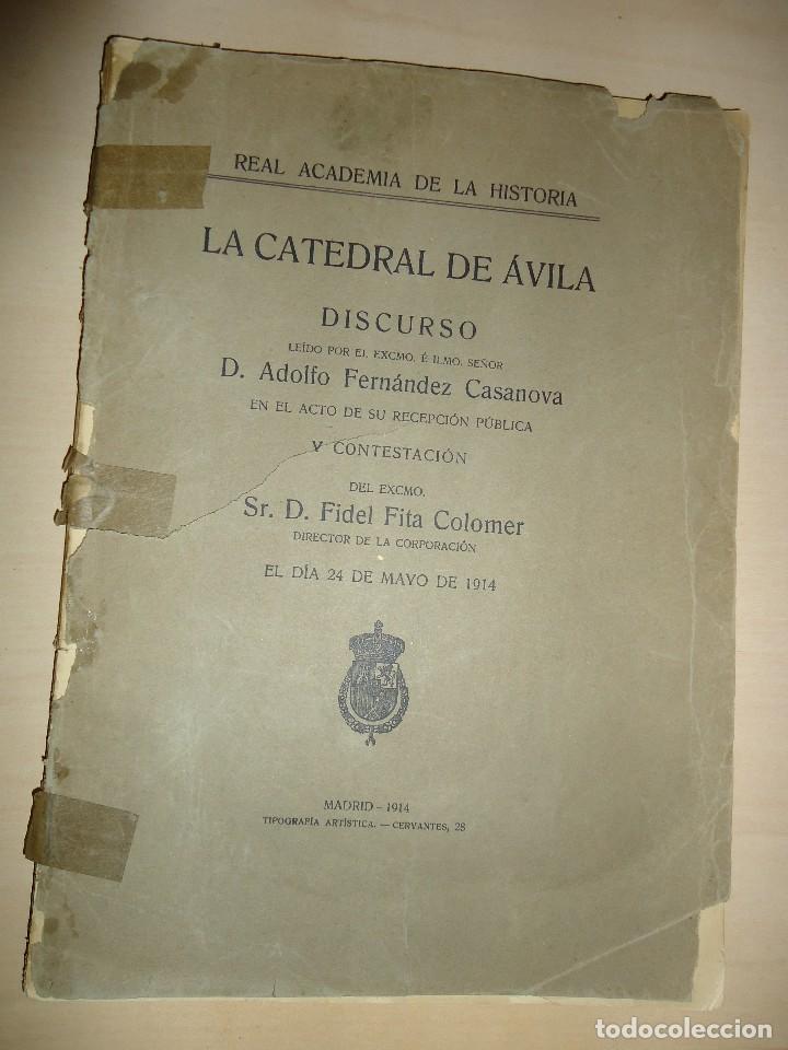 Libros antiguos: LA CATEDRAL DE ÁVILA - Adolfo FERNÁNDEZ CASANOVA y Fidel FITA COLOMER - 1914 - Foto 2 - 64769007