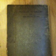 Libros antiguos: PARALLEL OF THE ORDERS OF ARCHITECTURE: GREEK AND ROMAN. JOHN TIRANTI & CO 1929. Lote 67907025