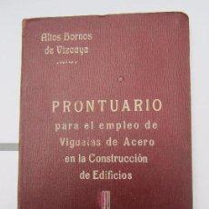 Libros antiguos: PRONTUARIO EMPLEO DE VUGUETAS DE ACERO EN LA CONSTRUCCION DE EDIFICIOS . ALTOS HORNOS VIZCAYA 1919. Lote 69807485