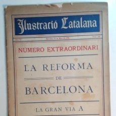 Libros antiguos: BARCELONA 1908 * LA REFORMA DE LA GRAN VIA A * MUCHAS FOTOGRAFIAS DE CALLES ANTIGUAS. Lote 70196565