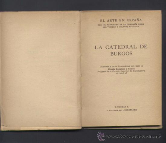 Libros antiguos: EL ARTE EN ESPAÑA. CATEDRAL DE BURGOS. - Foto 3 - 72763367