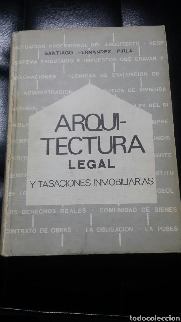 ARQUITECTURA LEGAL (Libros Antiguos, Raros y Curiosos - Bellas artes, ocio y coleccion - Arquitectura)