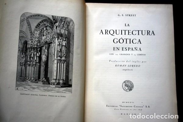 Libros antiguos: LA ARQUITECTURA GOTICA EN ESPAÑA - STREET - con GRABADOS - Foto 2 - 73716475