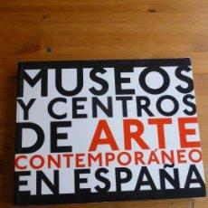 Libros antiguos: MUSEOS Y CENTROS DE ARTE CONTEMPORÁNEO EN ESPAÑA OLIVARES, ROSADIR. EXIT 2011 286PP. Lote 75091779