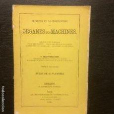 Libros antiguos: ORGANES DES MACHINES, F REDTENBACHER, LAMINAS DE RESISTENCIA EN LA CONSTRUCCION, 1872. Lote 76882611
