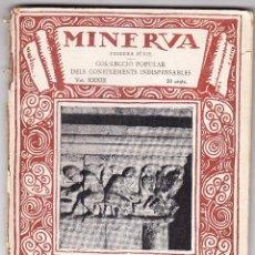 Libros antiguos: MINERVA VOL XXXIII - L'ARQUITECTURA ROMANICA A CATALUNYA - J PUIG CADAFALCH - 1920. Lote 78389153