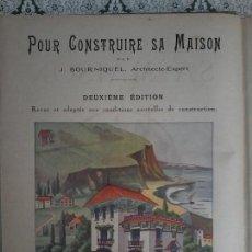 Libros antiguos: POUR CONSTRUIRE SA MAISON - BOURNIQUEL - MODELOS VIVIENDAS - PLANOS - CONSTRUCCION CHALETS. Lote 79599141