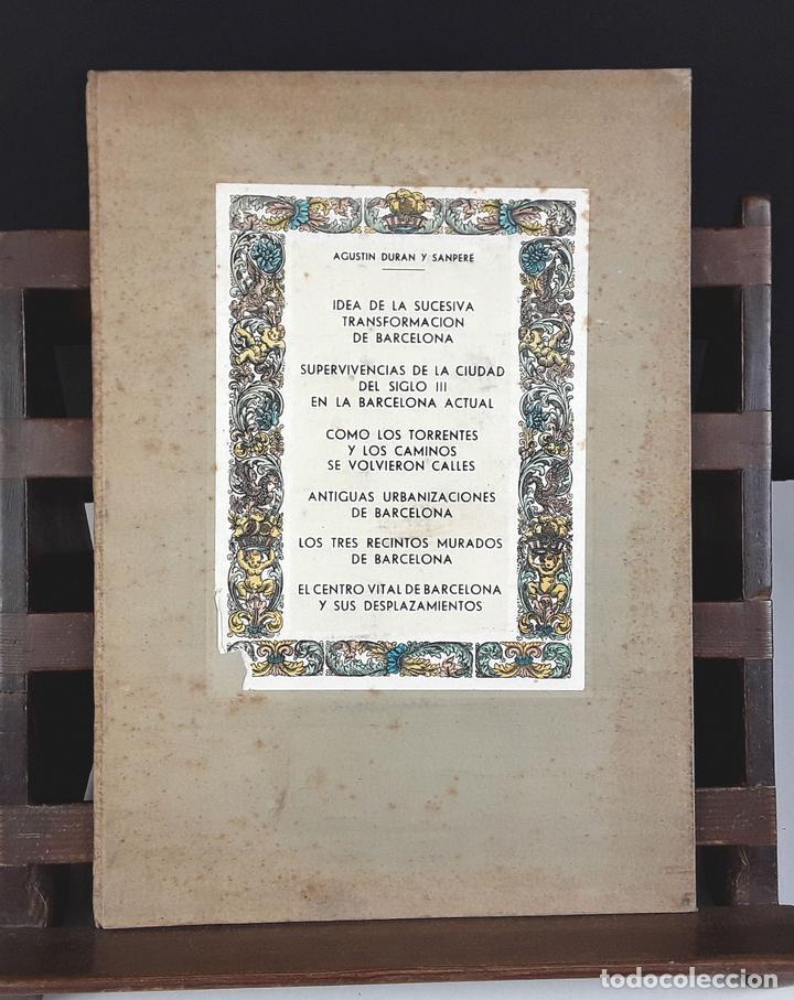 AGUSTÍN DURAN Y SANPERE. IDEA DE LA SUCESIVA TRANSFORMACIÓN DE BARCELONA (VER DESCRIPCIÓN). S/F. (Libros Antiguos, Raros y Curiosos - Bellas artes, ocio y coleccion - Arquitectura)