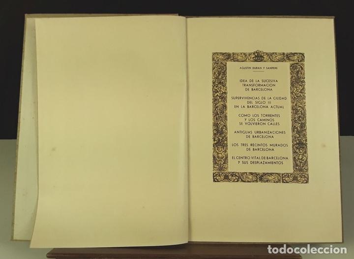 Libros antiguos: AGUSTÍN DURAN Y SANPERE. IDEA DE LA SUCESIVA TRANSFORMACIÓN DE BARCELONA (VER DESCRIPCIÓN). S/F. - Foto 2 - 79764729