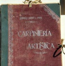 CARPINTERÍA ARTÍSTICA - Andrés Audet y Puig