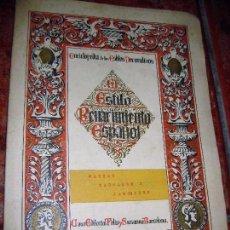 Libros antiguos: ENCICLOPEDIA ESTILOS DECORATIVOS. RENACIMIENTO ESPAÑOL . PATIOS ZAGUANES Y JARDINES TOLEDO GRANADA .. Lote 82165340