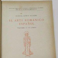 Libros antiguos: EL ARTE ROMÁNICO ESPAÑOL. ESQUEMA DE UN LIBRO - MANUEL GÓMEZ-MORENO (1934). Lote 82332320