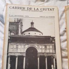 Libros antiguos: CARRER DE LA CIUTAT - REVISTA DE ARQUITECTURA - NUMERO 3-4 (SEPTIEMBRE 1978). Lote 83230680