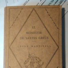 Libros antiguos: EL MONESTIR DE SANTES CREUS. Lote 130659073