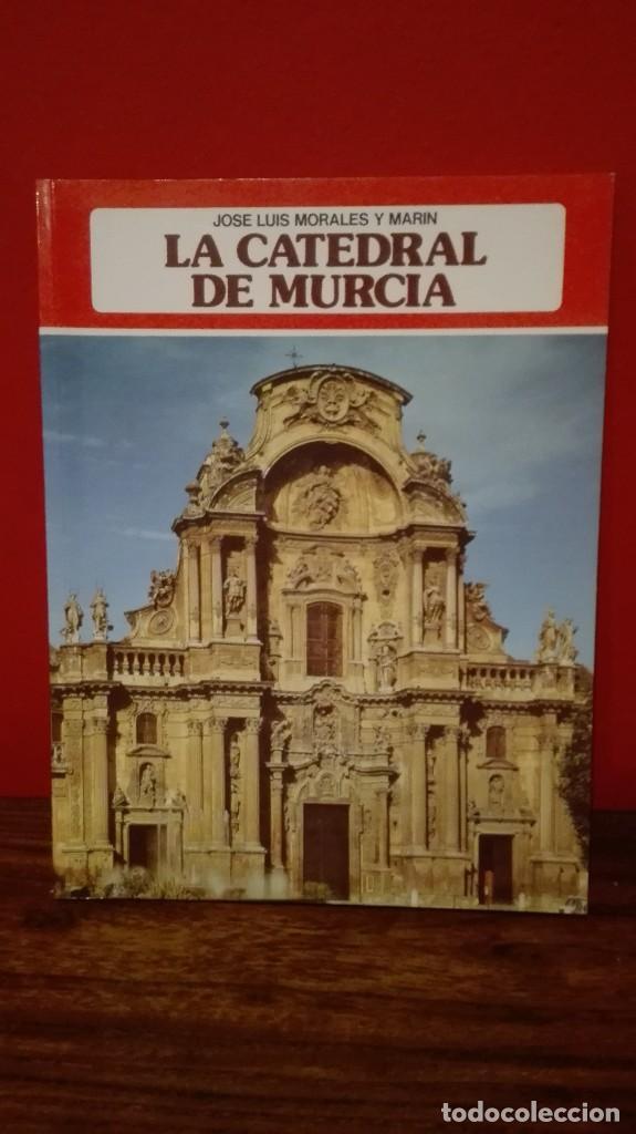 LA CATEDRAL DE MURCIA (Libros Antiguos, Raros y Curiosos - Bellas artes, ocio y coleccion - Arquitectura)