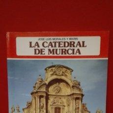 Libros antiguos: LA CATEDRAL DE MURCIA. Lote 84988984