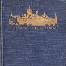 Libros antiguos: SAN LORENZO DE EL ESCORIAL (RAZÓN Y FE, 1929). Lote 85054324