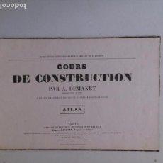 Libros antiguos: COURS DE CONSTRUCTION. A. DEMANET. ATLAS. Lote 85301536