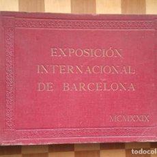 Libros antiguos: LIBRO EXPOSICIÓN INTERNACIONAL DE BARCELONA MCMXXIX 34X24CM 96 FOTOGRAFIAS. Lote 85751200