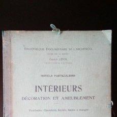 Libros antiguos: HÔTELS PARTICULIERS. INTÉRIEURS. DÉCORATION ET AMEUBLEMENT. GASTON LEFOL. CH. MASSIN, ED.. Lote 86732424
