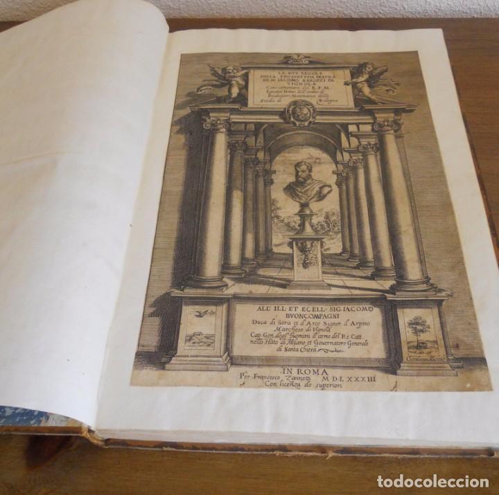 Libros antiguos: BAROZZI DA VIGNOLA: LE DUE REGOLE DELLA PROSPETTIVA..ROMA, 1583 1ª EDIC. ARQUITECTURA RENACIMIENTO - Foto 4 - 87617588