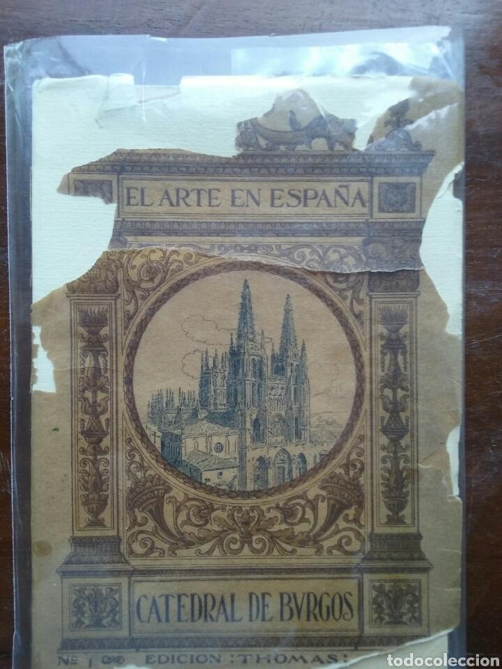 EL ARTE EN ESPAÑA CATEDRAL DE BURGOS N 1, EDICIÓN THOMAS 1910 FIRMADO (Libros Antiguos, Raros y Curiosos - Bellas artes, ocio y coleccion - Arquitectura)