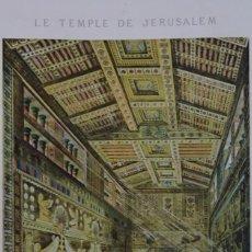 Libros antiguos: ARQUITECTURA/ LE TEMPLE DE JERUSALEM / MAISON DU BOIS LIBAN PAR CHIPIEZ/PIERROT,PARIS,HACHETTE, 1889. Lote 89057292
