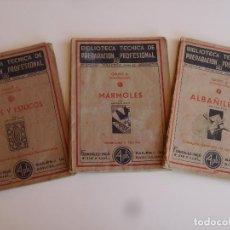 Libros antiguos: LOTE DE TRES LIBROS DE CONSTRUCCIÓN, MÁRMOLES, ALBAÑILERÍA, YESOS Y ESTUCOS.. Lote 89190988