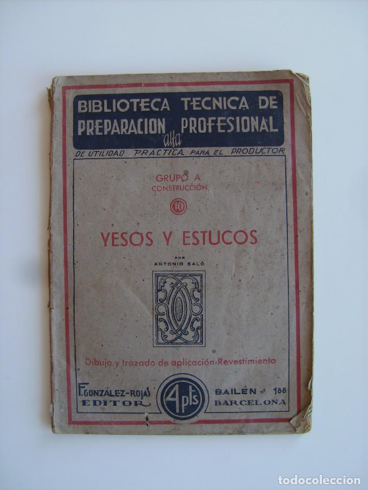 Libros antiguos: Lote de tres libros de construcción, mármoles, albañilería, yesos y estucos. - Foto 4 - 89190988
