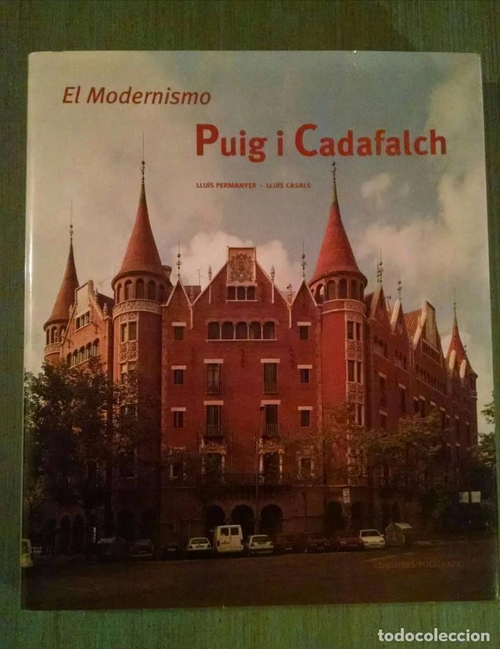 EL MODERNISMO, PUIG I CADAFALCH. EDICIONES POLIGRAFA, 2001 (Libros Antiguos, Raros y Curiosos - Bellas artes, ocio y coleccion - Arquitectura)
