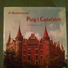 Libros antiguos: EL MODERNISMO, PUIG I CADAFALCH. EDICIONES POLIGRAFA, 2001. Lote 89787380