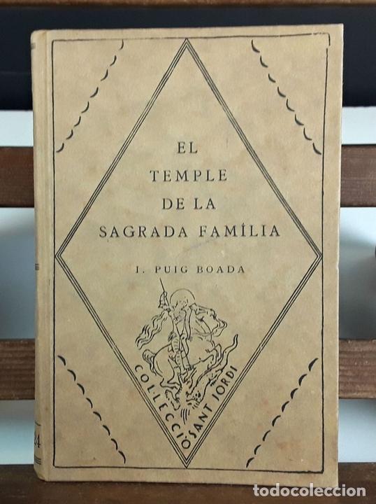 Libros antiguos: EL TEMPLE DE LA SAGRADA FAMILIA. I. PUIG BOADA. EDITORIAL BARCINO. 1929. - Foto 2 - 89837452