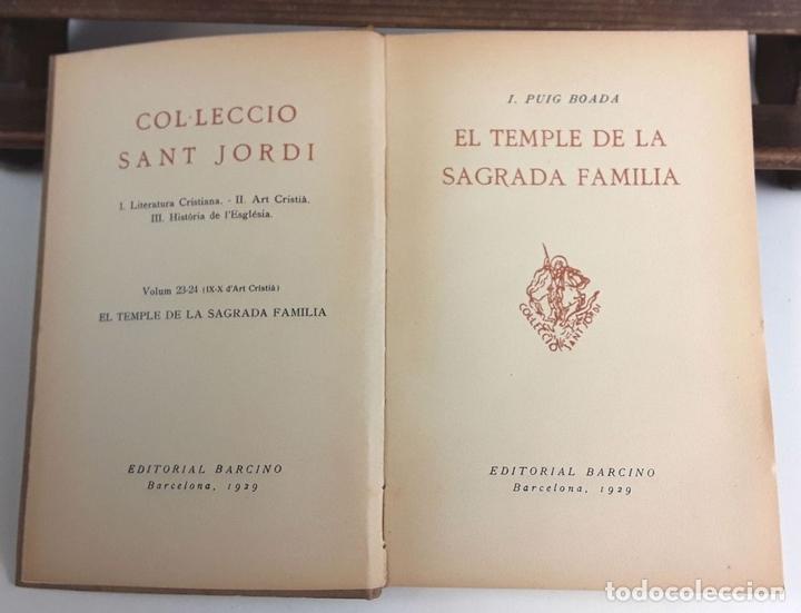 Libros antiguos: EL TEMPLE DE LA SAGRADA FAMILIA. I. PUIG BOADA. EDITORIAL BARCINO. 1929. - Foto 3 - 89837452