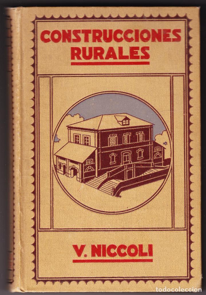 CONSTRUCCIONES RURALES - VICTOR NICCOLI - ALVAREZ VALDES - GILI EDITOR 1920 (Libros Antiguos, Raros y Curiosos - Bellas artes, ocio y coleccion - Arquitectura)