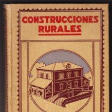 Libros antiguos: CONSTRUCCIONES RURALES - VICTOR NICCOLI - ALVAREZ VALDES - GILI EDITOR 1920. Lote 89995420