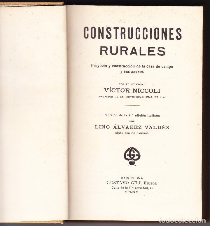 Libros antiguos: CONSTRUCCIONES RURALES - VICTOR NICCOLI - ALVAREZ VALDES - GILI EDITOR 1920 - Foto 2 - 89995420