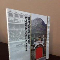 Libros antiguos: PLAZAS DE TOROS DE BIZKAIA - BIZKAIKO ZEZENPLAZAK - . Lote 90075200