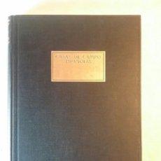 Libros antiguos: CASAS DE CAMPO ESPAÑOLAS.. Lote 90685485