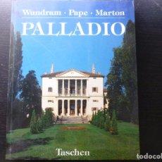 Libros antiguos: PALLADIO. WUNDRAM. PAPE. MARTON. TASCHEN. 1994 244PP. Lote 92788090