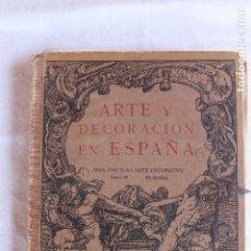 Libros antiguos: ARTE Y DECORACION ES ESPAÑA, ARQUITECTURA ARTE DECORATIVO, TOMO III, CASELLAS MONCANUT EDITOR. Lote 93169655