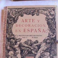 Libros antiguos: ARTE Y DECORACION ES ESPAÑA, ARQUITECTURA ARTE DECORATIVO, TOMO V, CASELLAS MONCANUT EDITOR. Lote 93174995