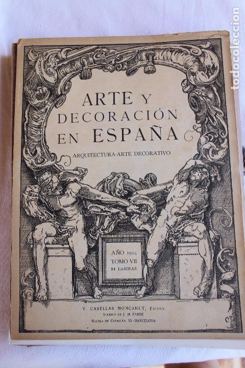 Libros antiguos: ARTE Y DECORACION ES ESPAÑA, ARQUITECTURA ARTE DECORATIVO, TOMO VII, CASELLAS MONCANUT EDITOR - Foto 2 - 207683996