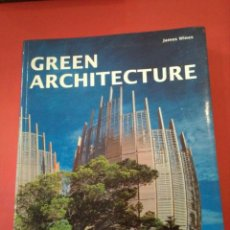 Libros antiguos: GREEN ARCHITECTURE - JAMES WINES. Lote 94868911