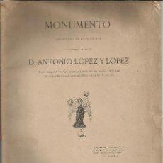 Libros antiguos: MONUMENTO LEVANTADO EN BARCELONA A D.ANTONIO LOPEZ MARQUÉS DE COMILLAS 1884 AUTOGRAFO. Lote 97078667