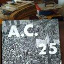 Libros antiguos: REVISTA A. C. 25 - PROBLEMES DE LA REVOLUCIO - PUBLICACIO DEL G.A.T.E.P.A.C.. Lote 98064071