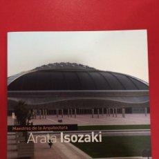 Libros antiguos: ARATA ISOZAKI - MAESTROS DE LA ARQUITECTURA - SALVAT - NUEVO. Lote 99544635
