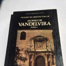 Libros antiguos: ALONSO DE VALDEVIRA TRATADO DE ARQUITECTURA TOMO 1. Lote 100047067